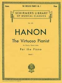 Charles-Louis Hanon: Virtuoso Pianist in 60 Exercises - Book 1