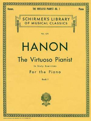 Charles-Louis Hanon: Virtuoso Pianist in 60 Exercises - Book 1