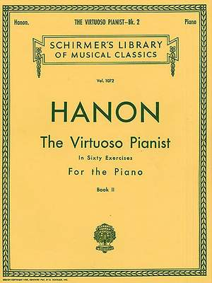 Charles-Louis Hanon: Virtuoso Pianist in 60 Exercises - Book 2