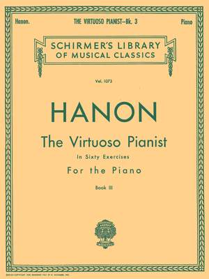 Charles-Louis Hanon: Virtuoso Pianist in 60 Exercises - Book 3
