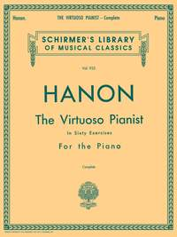 Charles-Louis Hanon: Hanon: The Virtuoso Pianist - Complete