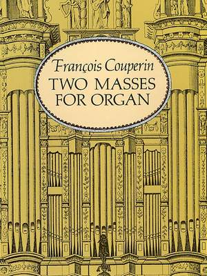 Francois Couperin: Two Masses For Organ