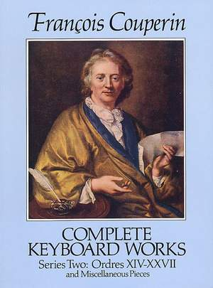 Francois Couperin: Complete Keyboard Works Series Two