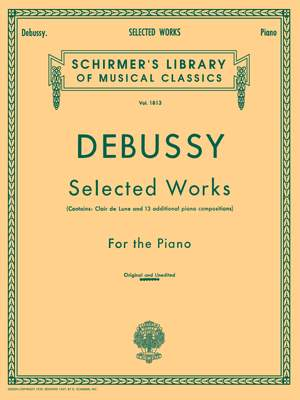 Claude Debussy: Selected Works For The Piano