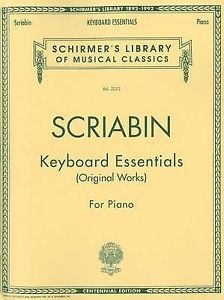 Alexander Scriabin: Keyboard Essentials For Piano