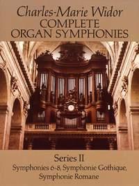 Charles-Marie Widor: Complete Organ Symphonies Series II