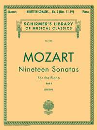 Wolfgang Amadeus Mozart: Nineteen Sonatas For The Piano Book II