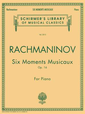 Sergei Rachmaninov: Six Moments Musicaux Op.16