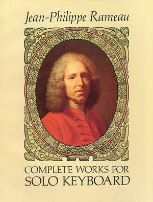 Jean-Philippe Rameau: Complete Works for Solo Keyboard Product Image
