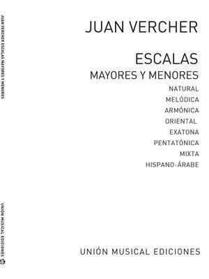 Juan Vercher: Escalas Mayores Y Menores
