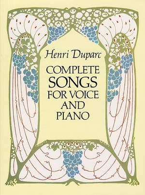Henri Duparc: Complete Songs for Voice and Piano
