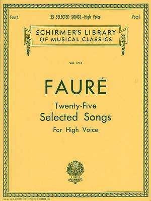 Gabriel Fauré: Twenty-Five Selected Songs