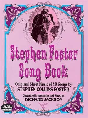 Stephen Foster: Stephen Foster Song Book