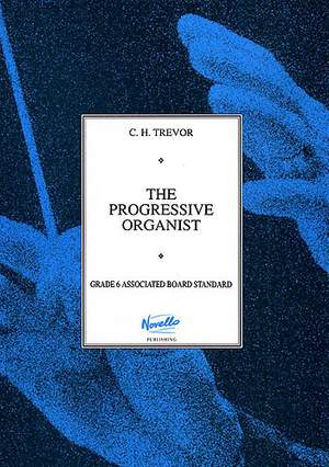 C.H. Trevor: The Progressive Organist Book 3