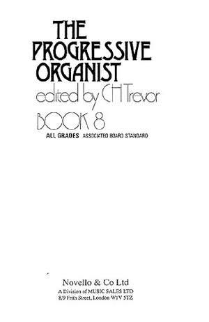 C.H. Trevor: Progressive Organist Book 8