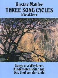 Mahler, G: Three Song Cycles in Vocal Score
