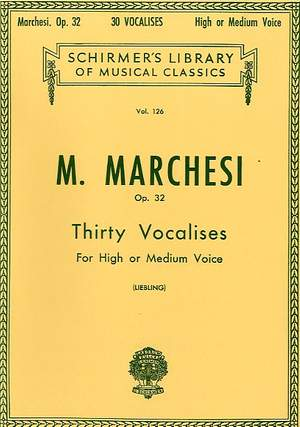 Mathilde Marchesi: 30 Vocalises, Op. 32