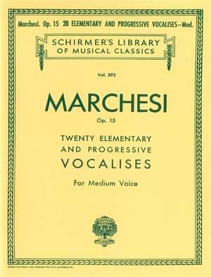 Salvatore Marchesi: 20 Elementary and Progressive Vocalises, Op. 15