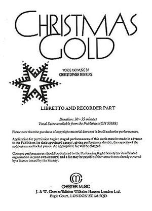 Christopher Hinkins: Christmas Gold Libretto and Recorder Part