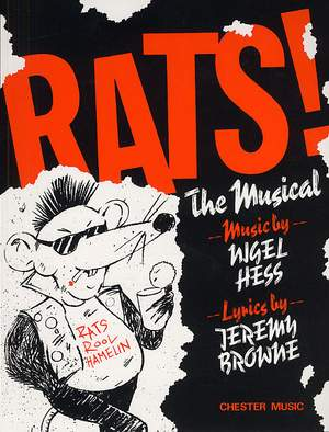 Nigel Hess: Rats! The Musical