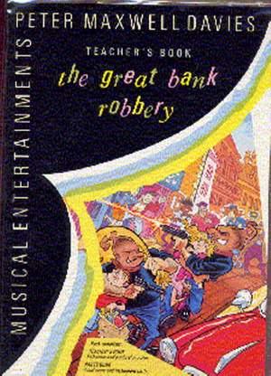 Peter Maxwell Davies: The Great Bank Robbery Performance Pack
