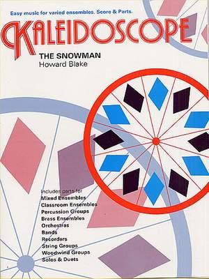 Howard Blake: Kaleidoscope: The Snowman