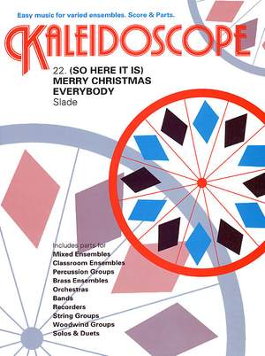 Kaleidoscope: Merry Christmas Everybody