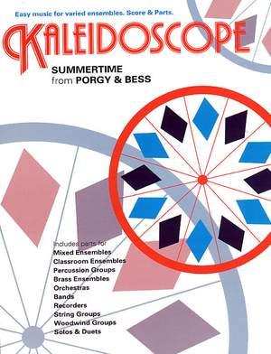 George Gershwin_Ira Gershwin: Kaleidoscope: Summertime