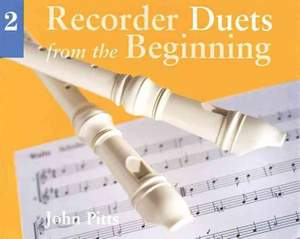 John Pitts: Recorder Duets From The Beginning: Book 2