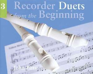 John Pitts: Recorder Duets From The Beginning: Book 3