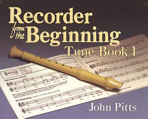Recorder From The Beginning: Tune Book 1