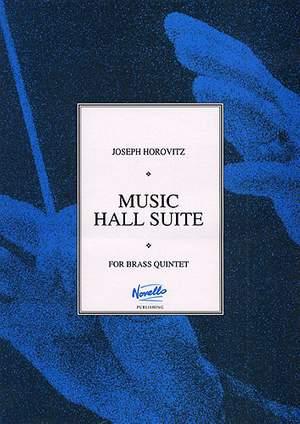 Joseph Horovitz: Music Hall Suite