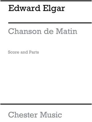 Edward Elgar: Chanson De Matin Product Image