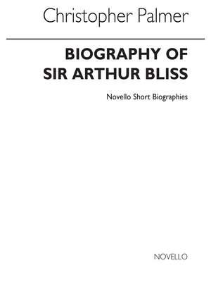 Arthur Bliss: Novello Short Biography