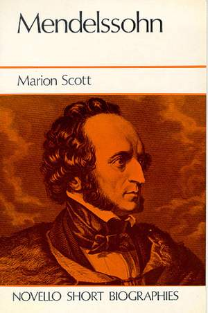 Felix Mendelssohn Bartholdy: Novello Short Biography