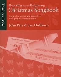 Jan Holdstock_John Pitts: Recorder From The Beginning: Christmas Songbook T