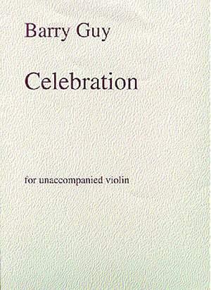 Barry Guy: Celebration For Unaccompanied Violin
