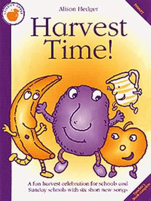 Alison Hedger: Harvest Time!