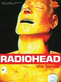 Radiohead: Radiohead: The Bends