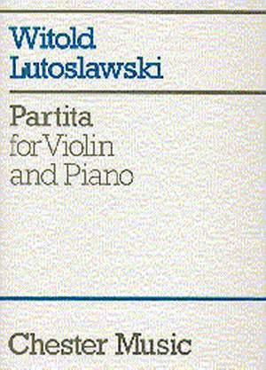 Witold Lutoslawski: Partita For Violin And Piano