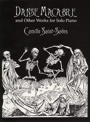 Camille Saint-Saëns: Danse Macabre And Other Works For Solo Piano Product Image