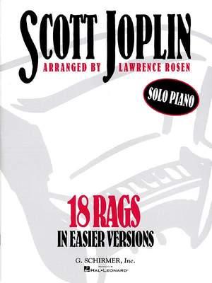 Scott Joplin: 18 Rags in Easier Versions