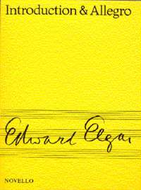 Edward Elgar: Introduction And Allegro