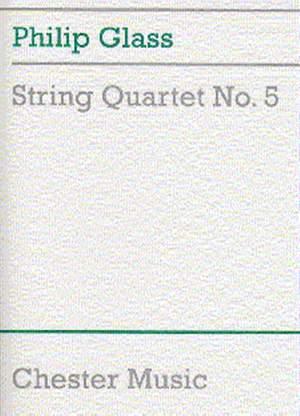 Philip Glass: String Quartet No.5