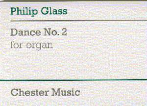 Philip Glass: Dance No. 2 For Organ