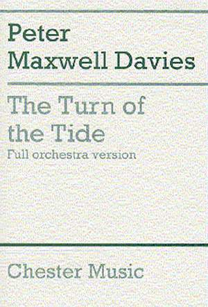 Peter Maxwell Davies: The Turn Of The Tide