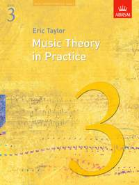 Eric Taylor: Music Theory in Practice, Grade 3