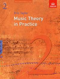 Eric Taylor: Music Theory in Practice, Grade 2