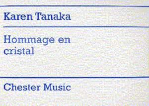 Karen Tanaka: Hommage En Cristal