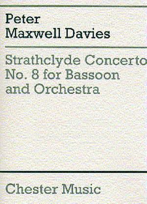 Peter Maxwell Davies: Strathclyde Concerto No. 8 (Bassoon/Piano)